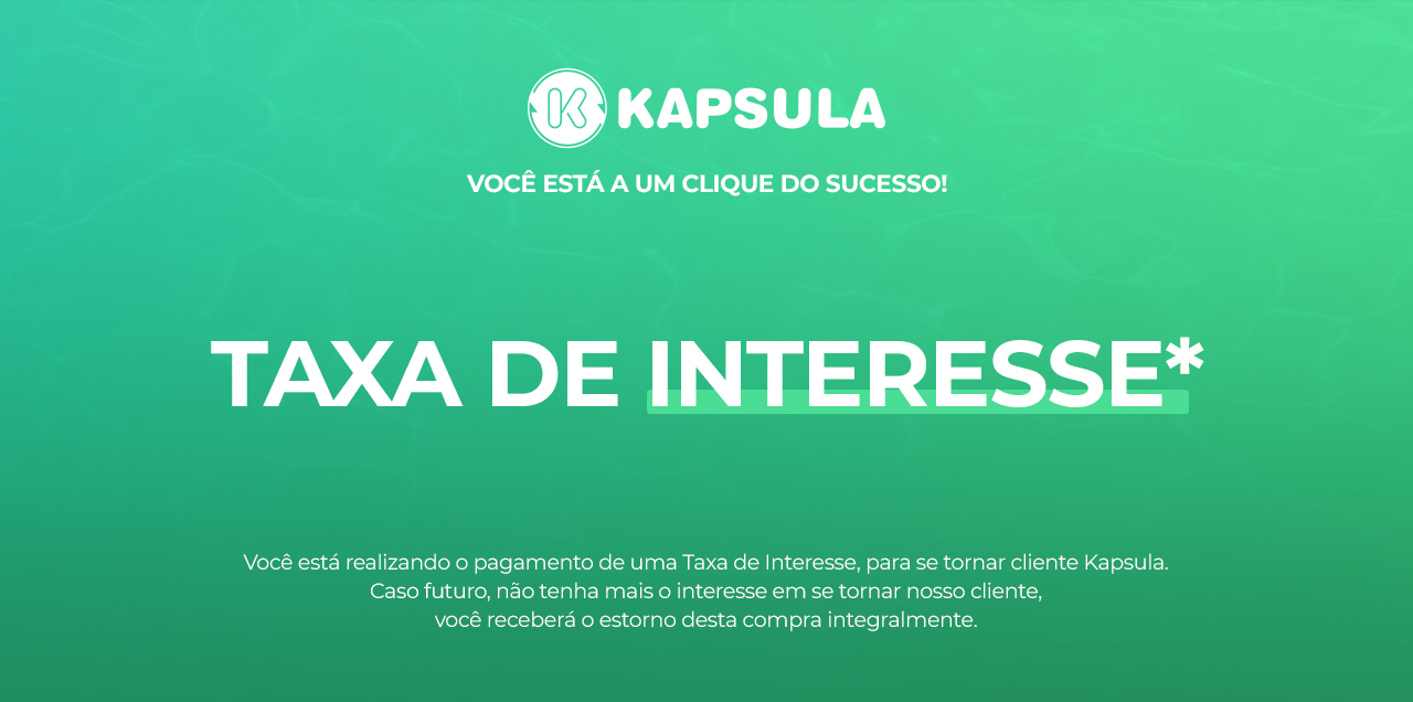 Taxa de Interesse Kapsula