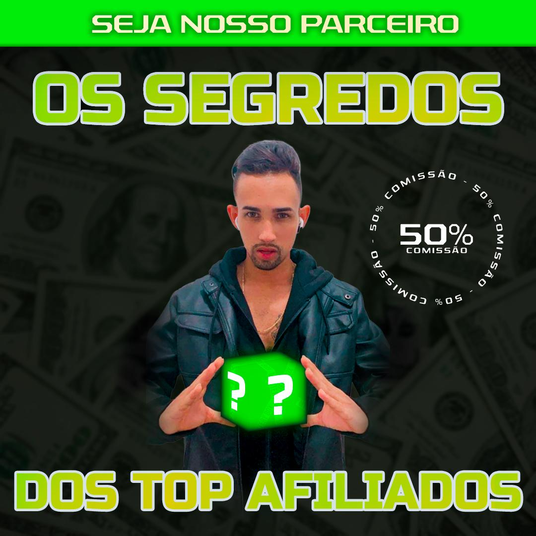 O SEGREDO DOS TOP AFILIADO