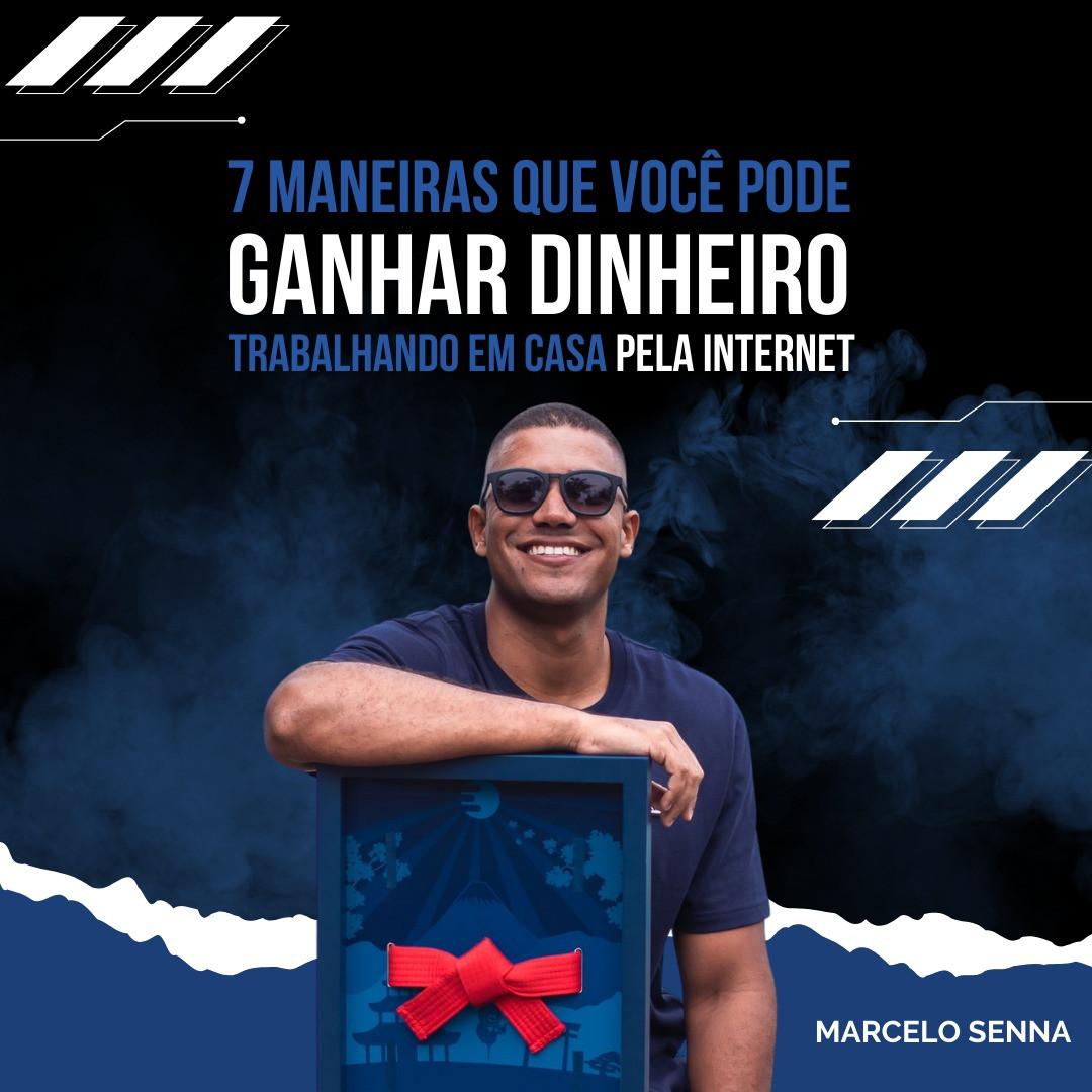 7 MANEIRAS DE GANHAR DINHEIRO NA INTERNET